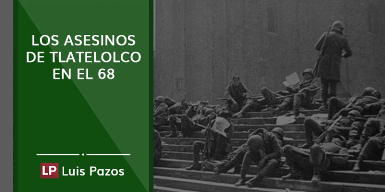Los asesinos de Tlatelolco en el 68