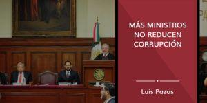 Más ministros no reducen corrupción