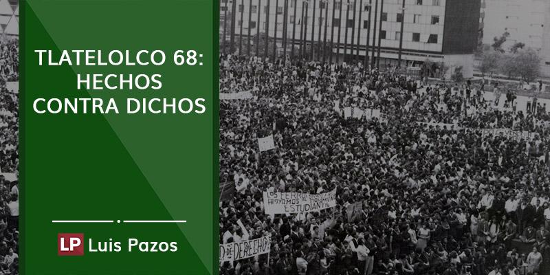 Tlatelolco 68: hechos contra dichos