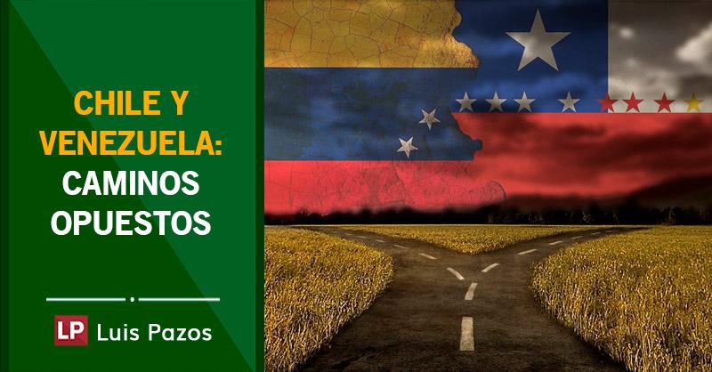Chile y Venezuela: caminos opuestos