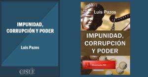 Impunidad, corrupción y poder