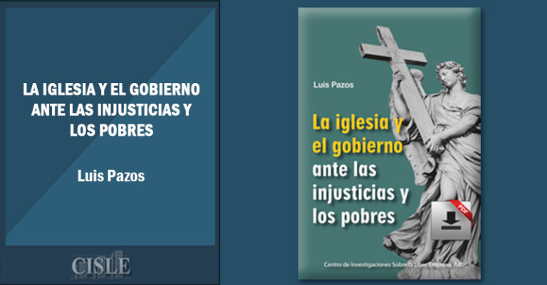 La iglesia y el gobierno ante las injusticias y los pobres