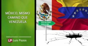 México, mismo camino que Venezuela