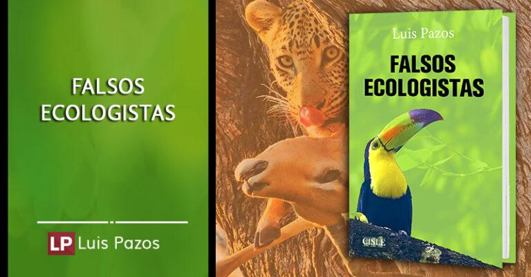 Falsos ecologistas