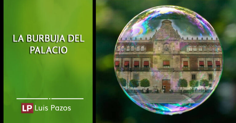 La burbuja del Palacio